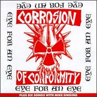 [Corrosion of Conformity Eye For An Eye Album Cover]