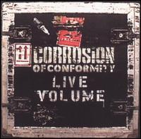 [Corrosion of Conformity Live Volume Album Cover]