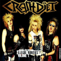 [Crashdiet Illegal Rarities Volume 1 Album Cover]