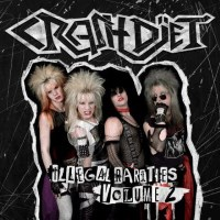 Crashdiet Illegal Rarities Volume 2 Album Cover
