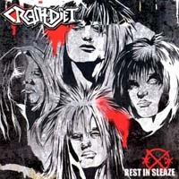 [Crashdiet Rest In Sleaze Album Cover]
