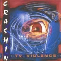[Crashin TV Violence Album Cover]