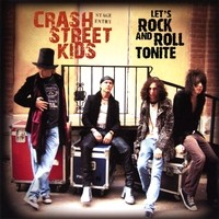 [Crash Street Kids Let's Rock and Roll Tonite Album Cover]