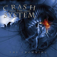 [Crash The System The Crowning Album Cover]
