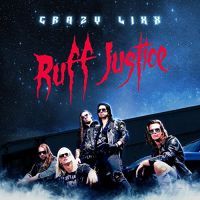 [Crazy Lixx Ruff Justice Album Cover]