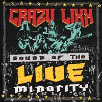 [Crazy Lixx Sound Of The Live Minority Album Cover]