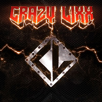 [Crazy Lixx Crazy Lixx Album Cover]