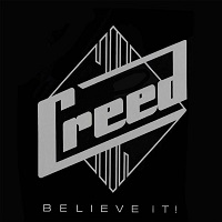 [Creed Believe It!  Album Cover]