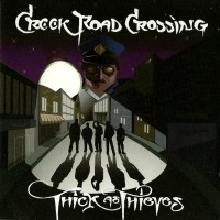 [Creek Road Crossing Thick as Thieves Album Cover]