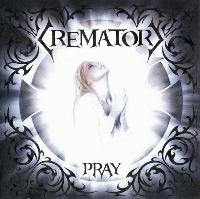 [Crematory Pray Album Cover]