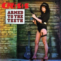 [Crisis Armed to the Teeth / Kick It Out Album Cover]