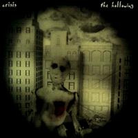 [Crisis The Hollowing Album Cover]