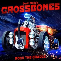 [Crossbones Rock The Cradle Album Cover]