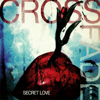 [Crossfade Secret Love Album Cover]