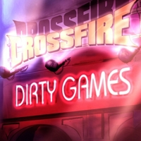 Crossfire Dirty Games Album Cover