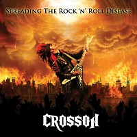Crosson Spreading The Rock N Roll Disease Album Cover