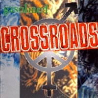 [Crossroads Gasolined Album Cover]