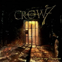 [Crow 7 Light In My Dungeon Album Cover]