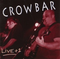 [Crowbar Live plus 1 Album Cover]