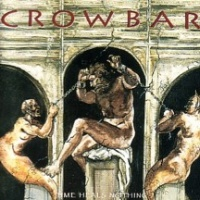 [Crowbar Time Heals Nothing Album Cover]