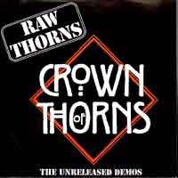 [Crown of Thorns Raw Thorns Album Cover]