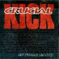 [Crucial Kick CD COVER]