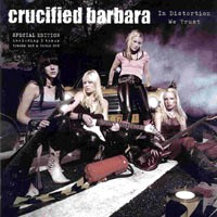 Crucified Barbara In Distortion We Trust Album Cover