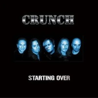 Crunch Starting Over EP Album Cover