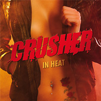 [Crusher In Heat Album Cover]