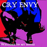 [Cry Envy Welcome to My House Album Cover]