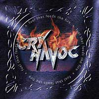 [Cry Havoc Fuel That Feeds the Fire Album Cover]