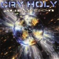 [Cry Holy Alienation Album Cover]