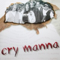 [Cry Manna Cry Manna Album Cover]