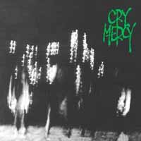 [Cry Mercy Cry Mercy Album Cover]
