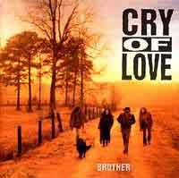 [Cry of Love Brother Album Cover]