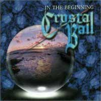 Crystal Ball In the Beginning Album Cover