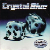 [Crystal Blue Caught in the Game Album Cover]