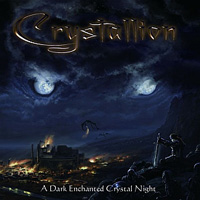 Crystallion A Dark Enchanted Crystal Night Album Cover