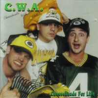 [Cheeseheads With Attitude Cheeseheads For Life Album Cover]