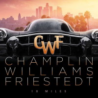Champlin / Williams/ Friestedt 10 Miles Album Cover