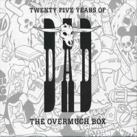 [D.A.D. Twenty Five Years of D-A-D - The Overmuch Box Album Cover]