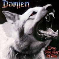 [Damien Every Dog Has Its Day Album Cover]