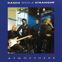 [Dance With a Stranger Atmosphere Album Cover]
