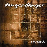 Danger Danger Cockroach Album Cover