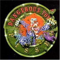 [Dangerous Toys Pissed Album Cover]
