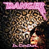 [Danger In Control Album Cover]