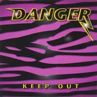 [Danger Keep Out Album Cover]