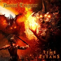 [Daniel Trigger Time of the Titans Album Cover]