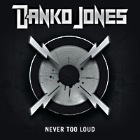[Danko Jones Never Too Loud Album Cover]