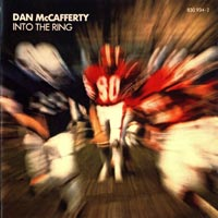 [Dan McCafferty Into The Ring Album Cover]